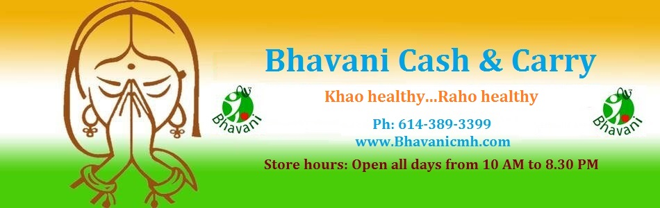 Welcome to Bhavani Cash & Carry Columbus